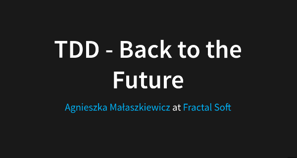 TDD - Back to the Future